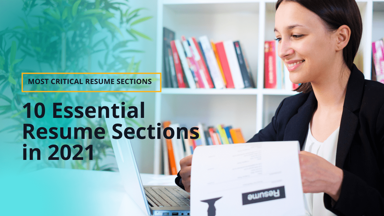 10 Essential Resume Sections in 2021